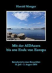 Mit der AIDAcara bis ans Ende von Europa