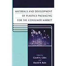 Materials and Development of Plastics Packaging for the Consumer Market (Sheffield Packaging Technology)