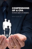 Confessions of a CPA: The Truth About Life Insurance