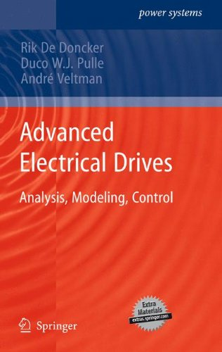Advanced Electrical Drives: Analysis, Modeling, Control (Power Systems) (Analysis Of Electric Machinery And Drive Systems)