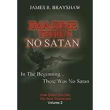 Imagine There's No Satan (The Imagine No Satan Series Book 2)