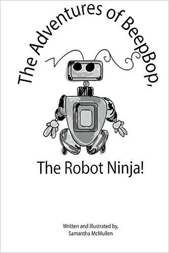 The Adventures of BeepBop, The Robot Ninja!: Amazon.es ...