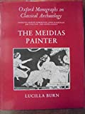 img - for The Meidias Painter (Oxford Monographs on Classical Archaeology) book / textbook / text book