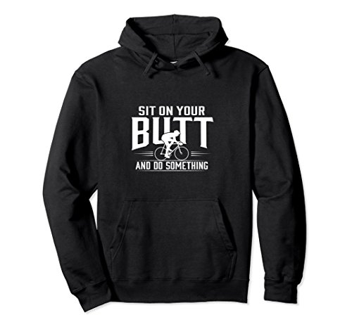 Unisex Sit On Your Butt And Do Something Funny Bicycle Hoodie XL: - A Order Is Triathlon What