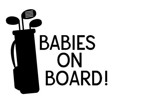 Creative Concepts Ideas Babies on Board Golf Clubs Funny CCI Decal Vinyl Sticker|Cars Trucks Vans Walls Laptop|Black|5.5 x 4.5 in|CCI2330