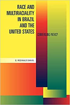 Descargar Utorrent 2019 Race And Multiraciality In Brazil And The United States: Converging Paths? Ebook Gratis Epub