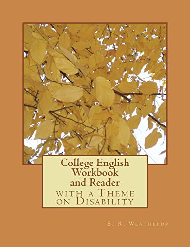 College English Workbook and Reader: with a Theme on Disability