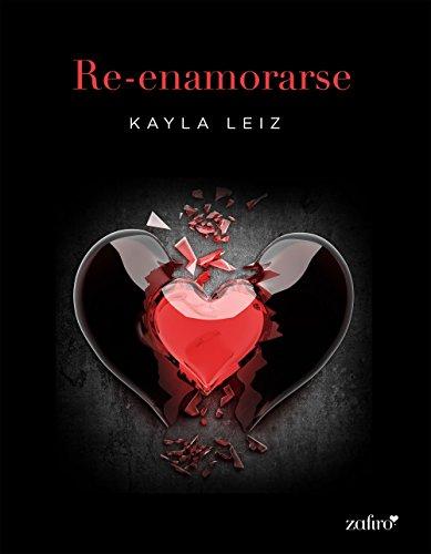 Re-enamorarse (Spanish Edition)