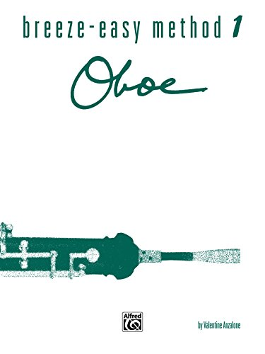 - Breeze-Easy Method for Oboe, Book 1 (Breeze-Easy Series)