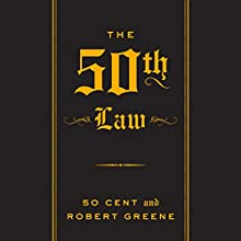 The 50th Law Audiobook by Robert Greene, 50 Cent Narrated by Robert Greene