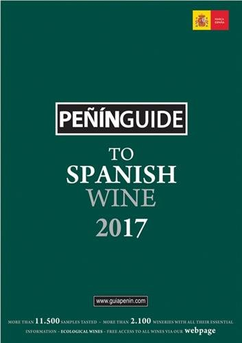 Peñín Guide To Spanish Wine 2017 (Penin Guide to Spanish Wine) by PIERRE