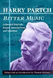 img - for [(Bitter Music: Collected Journals, Essays, Introductions, and Librettos)] [Author: Harry Partch] published on (August, 2000) book / textbook / text book