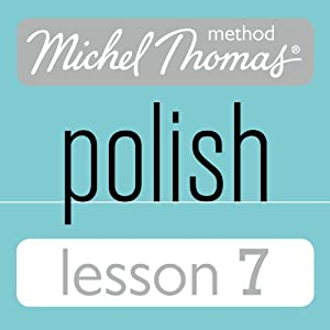Michel Thomas Beginner Polish Lesson 7 Hörbuch