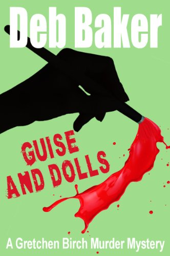 Guise Dolls Gretchen Murder Mystery ebook