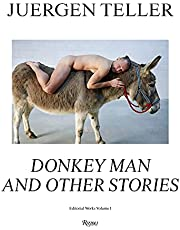 Juergen Teller: Donkey Man and Other Stories