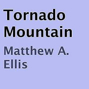 Tornado Mountain Audiobook