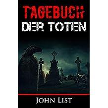 Tagebuch der Toten: Thriller Neuerscheinung 2018, Psychothriller (German Edition)