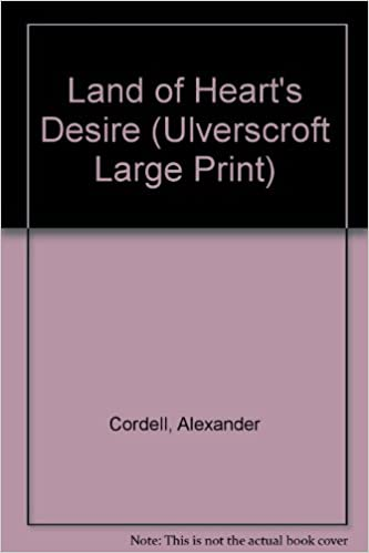 Book Land of Heart's Desire (Ulverscroft Large Print)