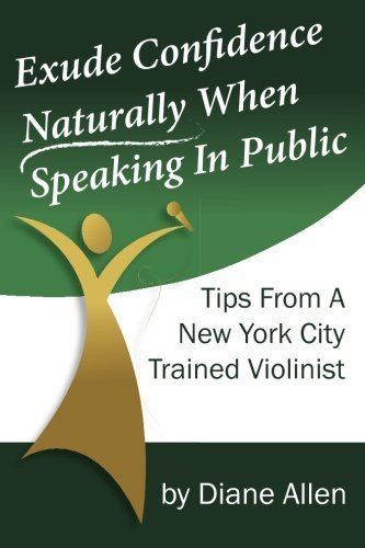 exude-confidence-naturally-when-speaking-in-public-tips-from-a-new-york-city-trained-violinist-by-di