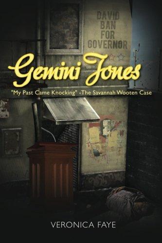 Gemini Jones: My Past Came Knocking - The Savannah Wooten Case