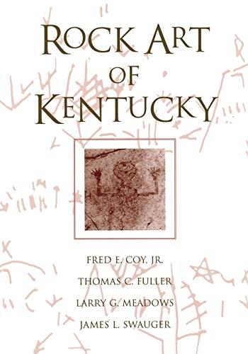 Rock Art Of Kentucky (Perspectives on Kentucky's Past)