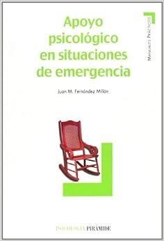 Apoyo Psicologico en situaciones de emergencia/ Psychological Support in Emergency Situations