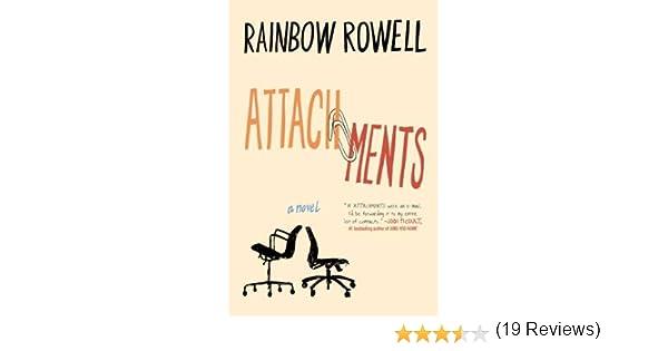Attachments A Novel Rainbow Rowell Books Amazonca
