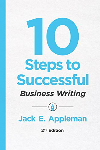(10 Steps to Successful Business Writing, 2nd Edition)