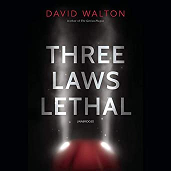 Three Laws Lethal by David Walton science fiction and fantasy book and audiobook reviews