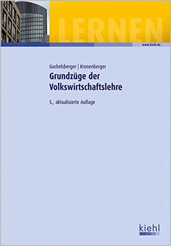 Grundzüge der Volkswirtschaftslehre: Lehr- und Übungsbuch.