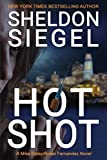 img - for Hot Shot (Mike Daley/Rosie Fernandez Legal Thriller) book / textbook / text book