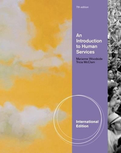 An Introduction to Human Services, International Edition