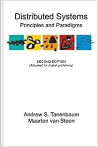 Distributed Systems Principles And Paradigms 9781530281756 Computer Science Books Amazon Com