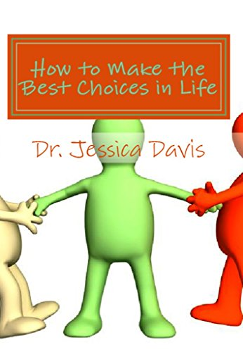 How to Make the Best  Life Choices: What is Your Life IQ Score?