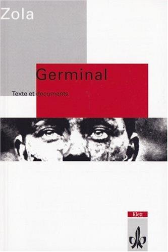Germinal: Texte et documents. Französische Lektüre für die Oberstufe