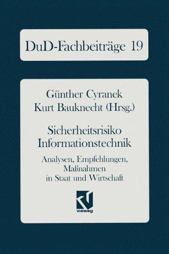 Sicherheitsrisiko Informationstechnik: Analysen, Empfehlungen, Maßnahmen in Staat und Wirtschaft (DuD-Fachbeitrage)  (Tapa Dura)