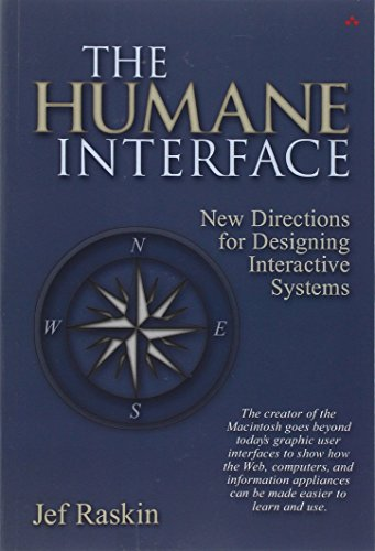 The Humane Interface: New Directions for Designing Interactive Systems: Jef Raskin: 9780201379372: Amazon.com: Books