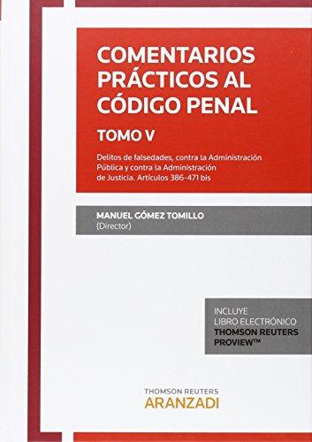 Comentarios Prácticos Al Código Penal Tomo V (Especial) por Gomez Tomillo, Manuel