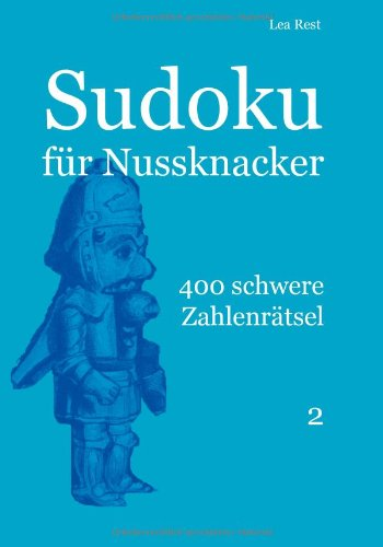 Sudoku für Nussknacker: 400 schwere Zahlenrätsel 2