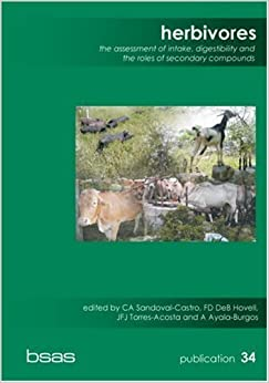 Book Herbivores: The Assessment of Intake, Digestibility and the Roles of Secondary Compounds (BSAS Publication) (2006-01-01)