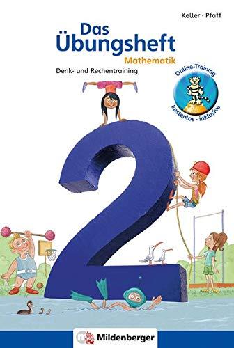 Das Übungsheft Mathematik 2: Denk- und Rechentraining Klasse 2