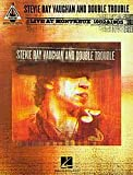 Hal Leonard Stevie Ray Vaughan And Double Trouble Live At Montreaux 1982 & 1985 (TAB)