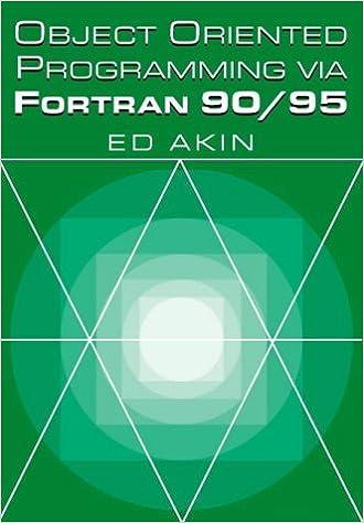 Object-Oriented Programming via Fortran 90/95 by Ed Akin (2010-09-08)