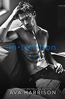 intention: a novel by [Harrison, Ava]