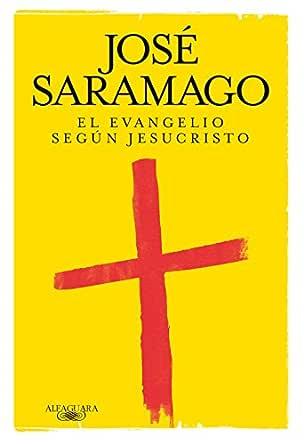 El evangelio según Jesucristo eBook: Saramago, José: Amazon.es ...