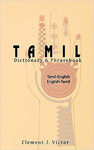 Tamil-English/English-Tamil Dictionary & Phrasebook