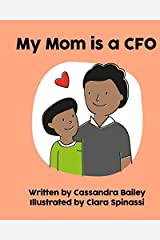 My Mom is a CFO Paperback