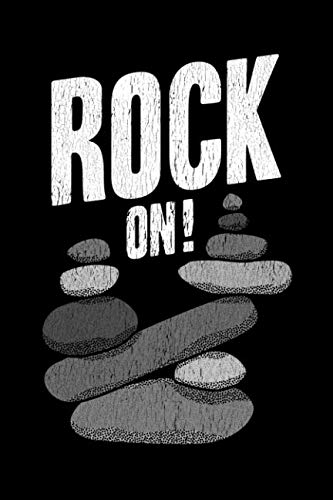 Rock On!: Funny Stone Balancing Themed Notebook (Stone Stacker)