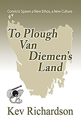 To Plough Van Diemen's Land (Letita Munro Series Book 2)
