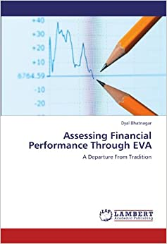 Book Assessing Financial Performance Through EVA: A Departure From Tradition